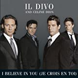 I Believe In You (Je Crois En Toi (English French Version))