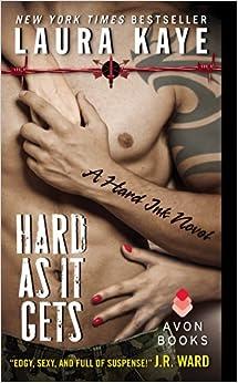 Hard As It Gets: A Hard Ink NovelMass Market