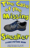 The Case of the Missing Sneaker