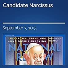 Candidate Narcissus (       UNABRIDGED) by Charles C.W. Cooke Narrated by Mark Ashby