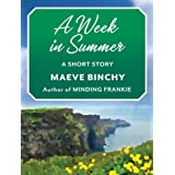 A Week in Summer: A Short Story ~ Maeve Binchy