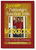 Airtight Pulmonary Function Tests Workbook: Coaching Tips from Real Life Experiences