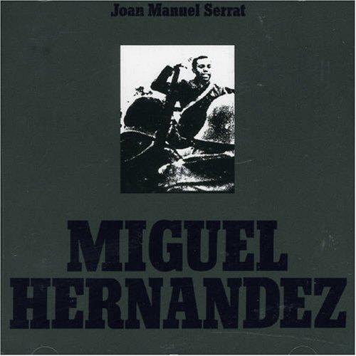 Joan Manuel Serrat - Miguel Hernandez - Zortam Music