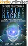 Hacking: Secrets To Becoming A Genius...