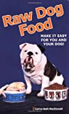 Raw Dog Food - Make it Easy Book