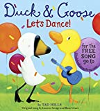 img - for Duck & Goose, Let's Dance! (board book with original song) book / textbook / text book