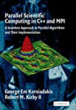 img - for Parallel Scientific Computing in C++ and MPI: A Seamless Approach to Parallel Algorithms and their Implementation by George Em Karniadakis (2003-06-16) book / textbook / text book