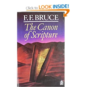 the canon of scripture by f.f. bruce essay 7 ff bruce, the canon of scripture  12 bruce m metzger, the canon of the new  the criteria for the development of the new testament canon in the first five.