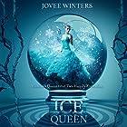 The Ice Queen: The Dark Queens, Book 3 Hörbuch von Jovee Winters Gesprochen von: Shiromi Arserio