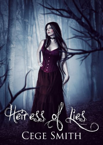 Heiress of Lies (Bloodtruth #1) by Cege Smith