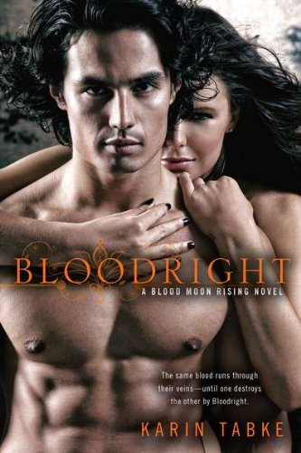 Bloodright (Blood Moon Rising, Book 2): Karin Tabke: 9780425243015: Amazon.com: Books