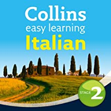 Italian Easy Learning Audio Course Level 2: Learn to Speak More Italian the Easy Way with Collins (       UNABRIDGED) by Clelia Boscolo, Rosi McNab Narrated by Collins