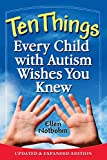 img - for Ten Things Every Child with Autism Wishes You Knew: Updated and Expanded Edition book / textbook / text book