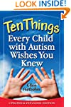 Ten Things Every Child with Autism Wi...