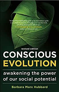 Book Cover: Conscious Evolution: Awakening the Power of Our Social Potential