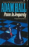 Pawn in Jeopardy (0061001341) by Hall, Adam