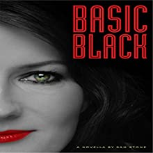 Basic Black Audiobook by Sam Stone Narrated by Sandy Vernon