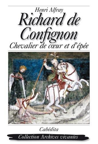 richard-de-confignon-chevalier-de-coeur-et-depee