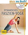 Dynamisches Faszien-Yoga (mit DVD): F...