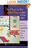 The Plum in the Golden Vase or, Chin P'ing Mei: Volume Two: The Rivals (Princeton Library of Asian Translations) (Volume 2)