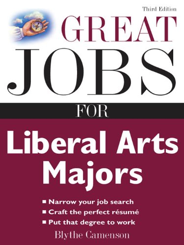 Great Jobs for Liberal Arts Majors (Great Jobs Series)
