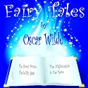 Fairy Tales (       UNABRIDGED) by Oscar Wilde Narrated by Basil Rathbone