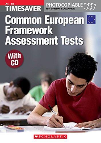 Timesaver: Common European Framework Assessment (+ CD)