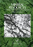 img - for Mineral Resources: Geology, Exploration And Development book / textbook / text book