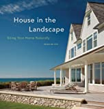 House in the Landscape: Siting Your Home Naturally