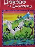 img - for Dorobo the Dangerous (Animal Fair) book / textbook / text book