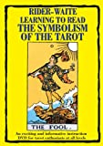 Rider-Waite Learning to Read the Symbolism of the Tarot