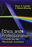 img - for Ethics and Professionalism: A Guide for the Physician Assistant book / textbook / text book