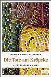 Die Tote am Kröpcke (Niedersachsen Krimi)