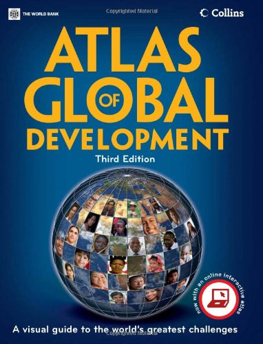 Atlas of Global Development: A Visual Guide to the...