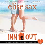 Inn & Out: Three More Wishes, Book 2 | [Elise Sax]
