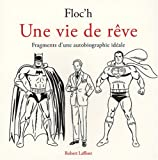 img - for Une vie de reve (French Edition) book / textbook / text book