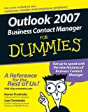 Outlook 2007 Business Contact Manager For Dummies (0470107898) by Fredricks, Karen S.