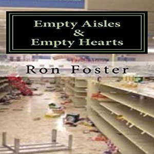 Empty Aisles and Hardened Hearts Audiobook