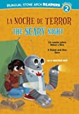 La/ Noche de Terror/Scary Night: Un cuento sobre Robot y Rico/A Robot and Rico Story (Robot Y Rico / Robot and Rico) (Spanish Edition)