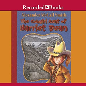 The Cowgirl Aunt of Harriet Bean Audiobook