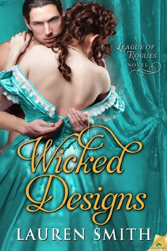 Amazon.com: Wicked Designs (The League of Rogues) eBook: Lauren Smith: Kindle Store