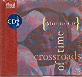 img - for Morocco: Crossroads of Time (Musical Expeditions) book / textbook / text book