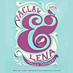 Vaclav & Lena: A Novel | Haley Tanner