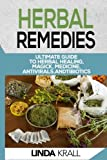 img - for Herbal Remedies: The Ultimate Guide to Herbal Healing, Magic, Medicine, Antivirals, And Antibiotics book / textbook / text book