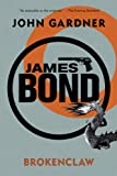 James Bond: Brokenclaw: A 007 Novel (James Bond: 007)