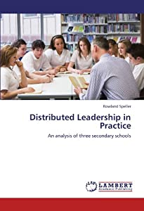 Distributed Leadership in Practice: An analysis of three secondary