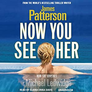 Now You See Her | [James Patterson]