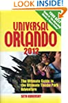 Universal Orlando 2012: The Ultimate...