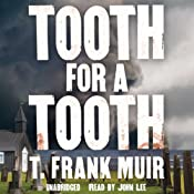 Tooth for a Tooth: The DCI Andy Gilchrist, Book 3 | T. Frank Muir