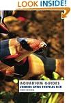 Aquarium Guide: Looking After Tropica...